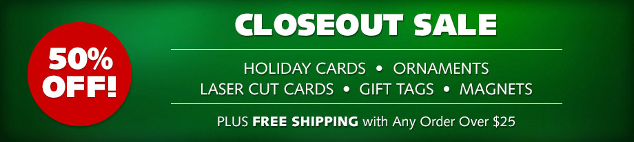 Closeout Sale - 50% OFF! Holiday Products