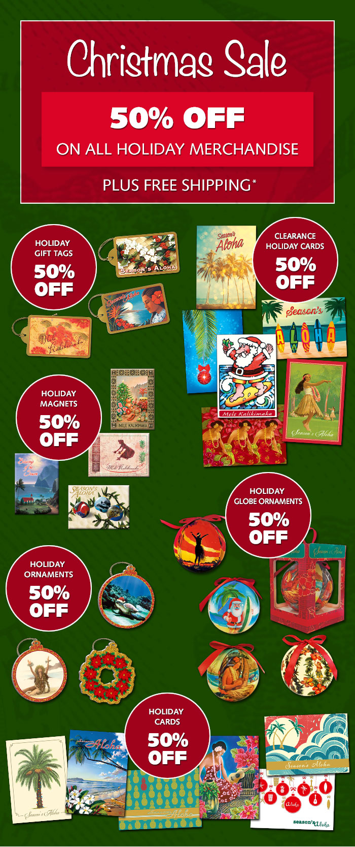 Christmas in July - Up to 50% OFF all Holiday Merchandise