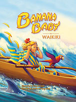 Banana Baby in Waikiki - Hawaiian Children's Book