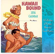 Hawaii Bound - 2016 Deluxe Hawaiian Wall Calendar