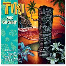 Tiki Art of Brad Parker - 2016 Deluxe Hawaiian Wall Calendar