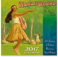 Hawaii Bound - 2017 Deluxe Hawaiian Wall Calendar