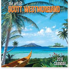 The Art of Scott Westmoreland - 2018 Deluxe Hawaiian Wall Calendar