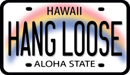 Hawaii Decal Hang Loose License Plate