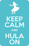 Keep Calm and Hula On - Hawaii Decal