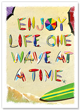 Enjoy Life One Wave at a Time - Hawaiian Everyday Glossy Blank Greeting Cards