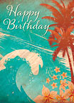 Hawaiian Wave - Hawaiian Happy Birthday Greeting Card