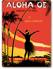 Aloha Oe - Hawaiian Vintage Metal Signs