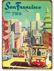 San Francisco California - City View - Trans World Airlines TWA - Vintage Metal Signs