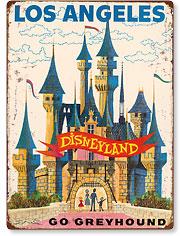 Los Angeles California - Disneyland Castle - Go Greyhound - Vintage Metal Signs