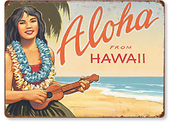 Aloha from Hawaii - Hawaiian Vintage Metal Signs