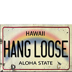 Hang Loose - Hawaii Magnet