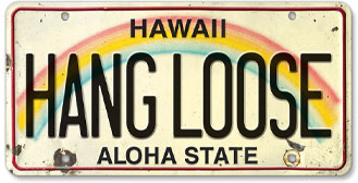 Hang Loose - Hawaiian Vintage License Plate
