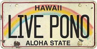 Live Pono - Hawaiian Vintage License Plate Magnets